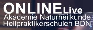 ONLINE Live Akademie Naturheilkunde Heilpraktikerschulen BDN